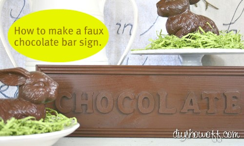 how to make a faux chocolate bar sign, Easter decor