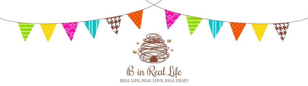 B in Real Life blog