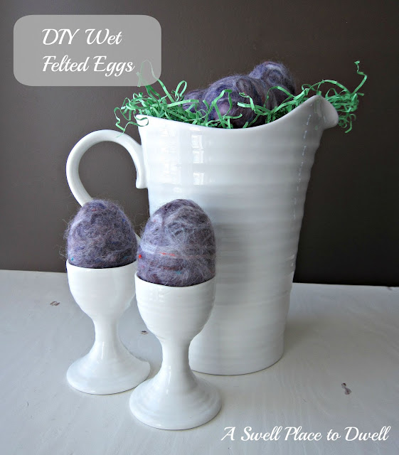 diy wet felted eggs
