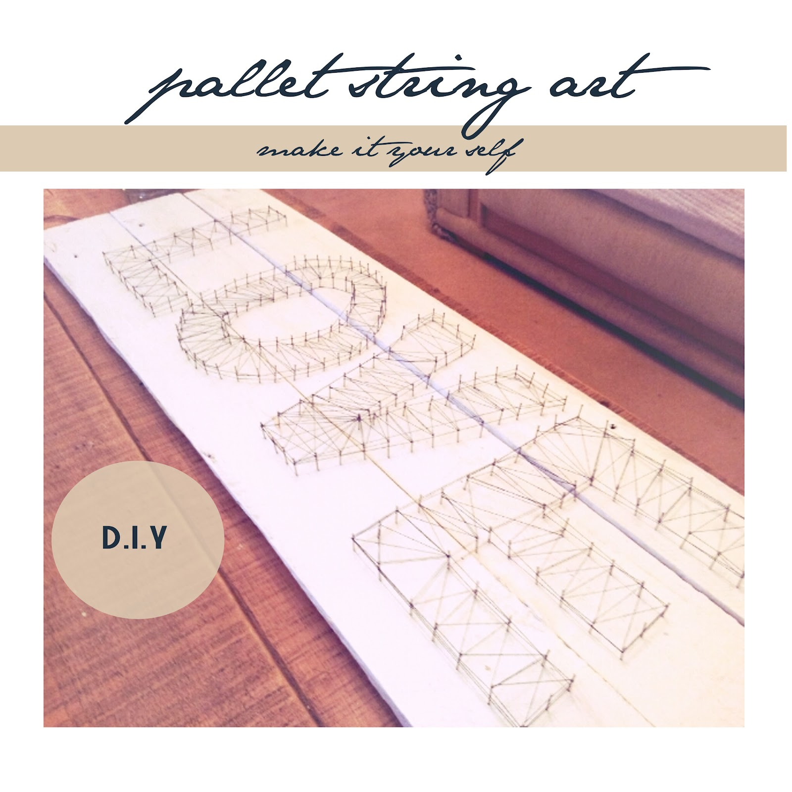 Do it yourself, pallet string art, sign