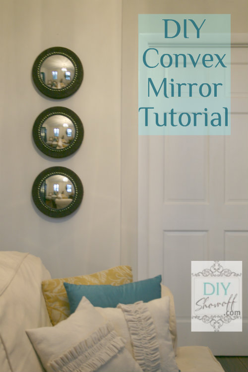 DIY convex mirror tutorial
