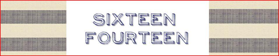 Sixteen Fourteen blog