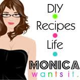Monica Wants It