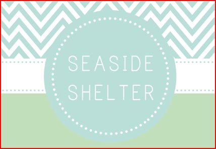 Seaside Shelter blog