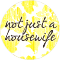 not just a housewife blog