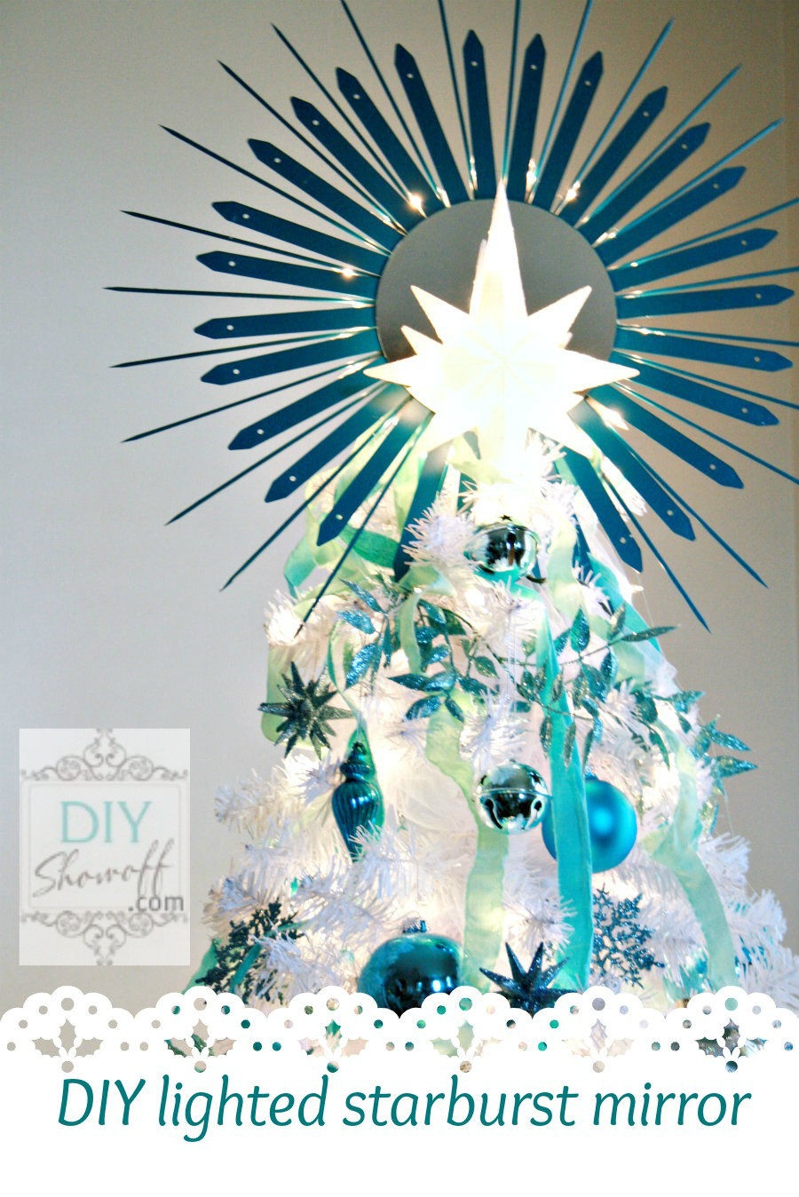 DIY lighted sunburst mirror Christmas tree topper