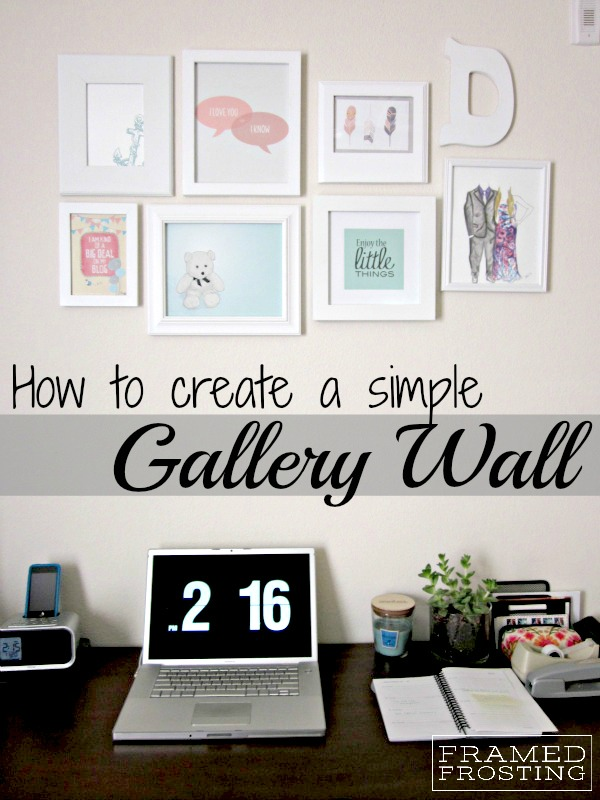 tips for hanging a gallery wall @Framed Frosting
