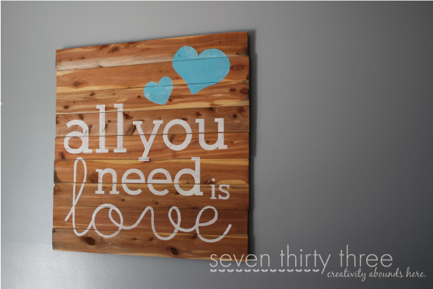 Seven Thirty Three All You Need is Love sign