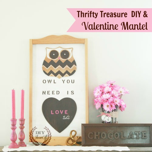 Owl-you-need-is-love-and-chocolate-valentine-mantel