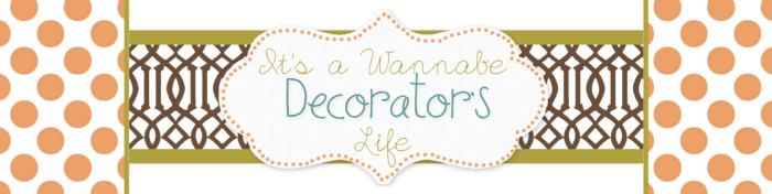 its-a-wannabe-decorators-life