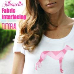 silhouette fabric interfacing tutorial