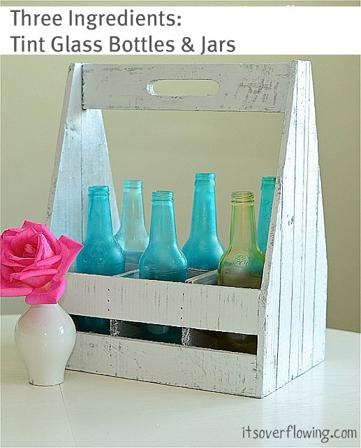 how to tint bottles - It's Overflowing