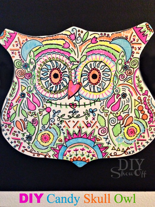 DIY Neon Sharpie Candy Skull Owl Tutorial