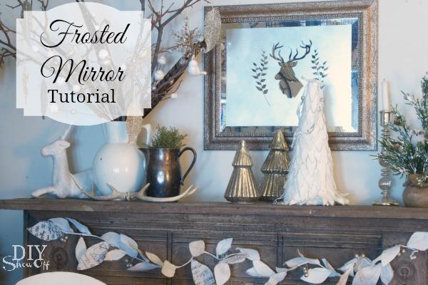 DIYShowOff frosted mirror tutorial
