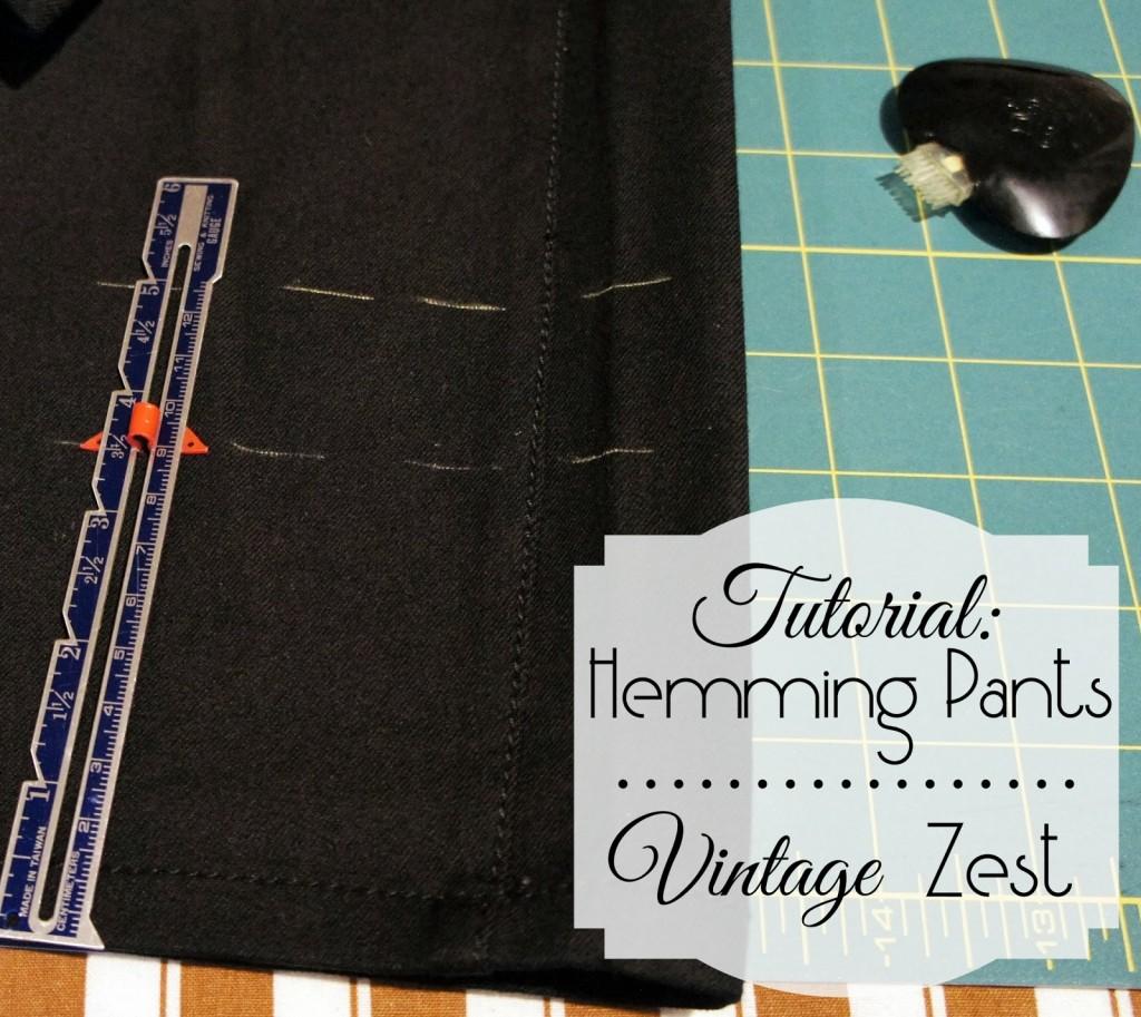 Hemming Pants at Vintage Zest
