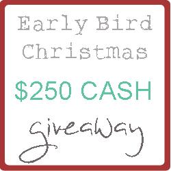 earlybird xmas $250 giveaway
