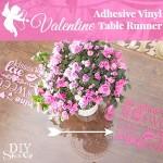 Valentine vinyl table runner tutorial