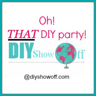 Oh! THAT DIY Party at diyshowoff.com