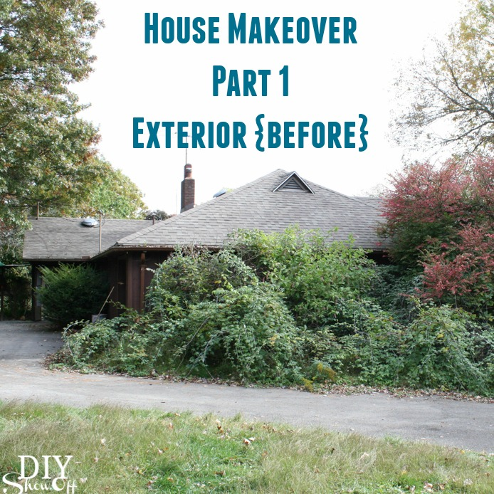 House Makeover Before - Exterior