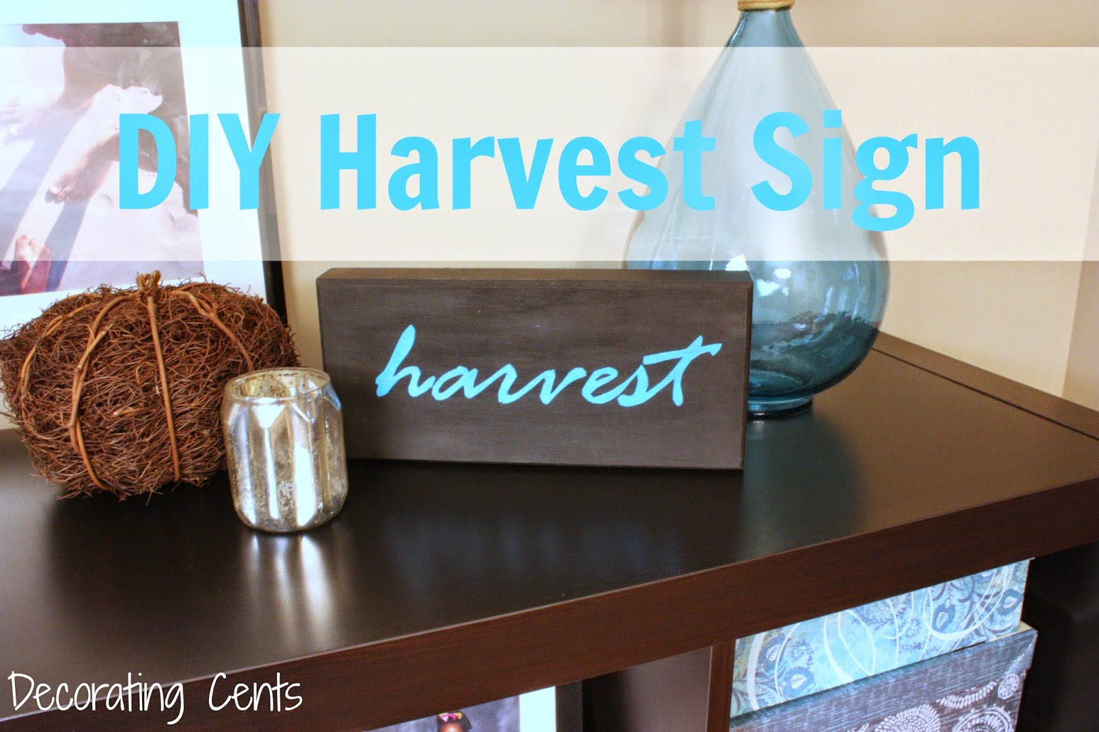 DIY harvest sign @decoratingcents