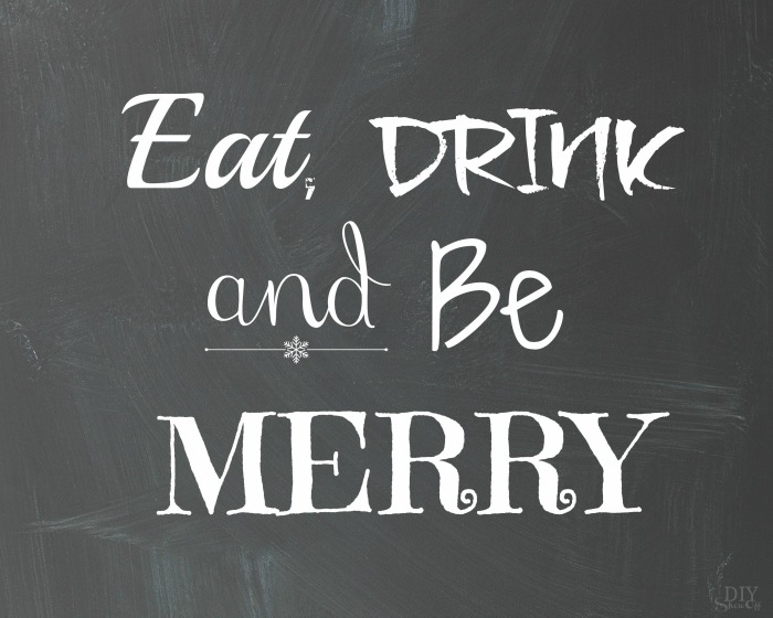 EAT DRINK & BE MERRY FREE PRINTABLE @diyshowoff