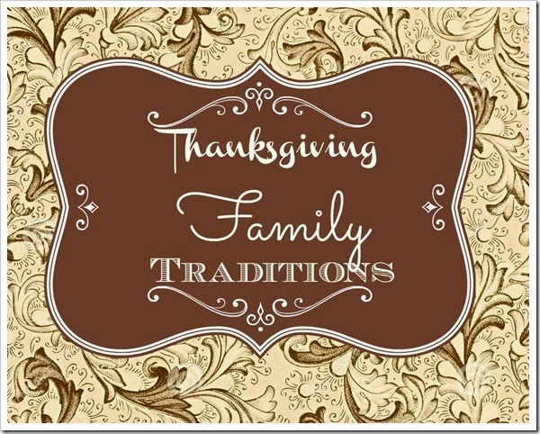 Thanksgiving Family traditions @loulougirls