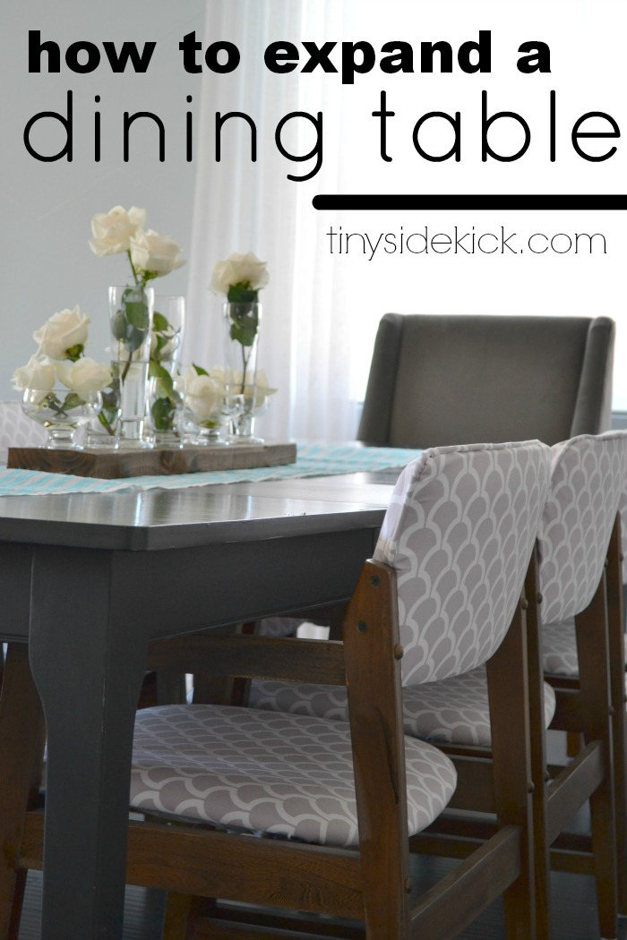 how-to-expand-a-dining-table @tinysidekick