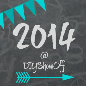 DIYShowOff 2014 Year in Review
