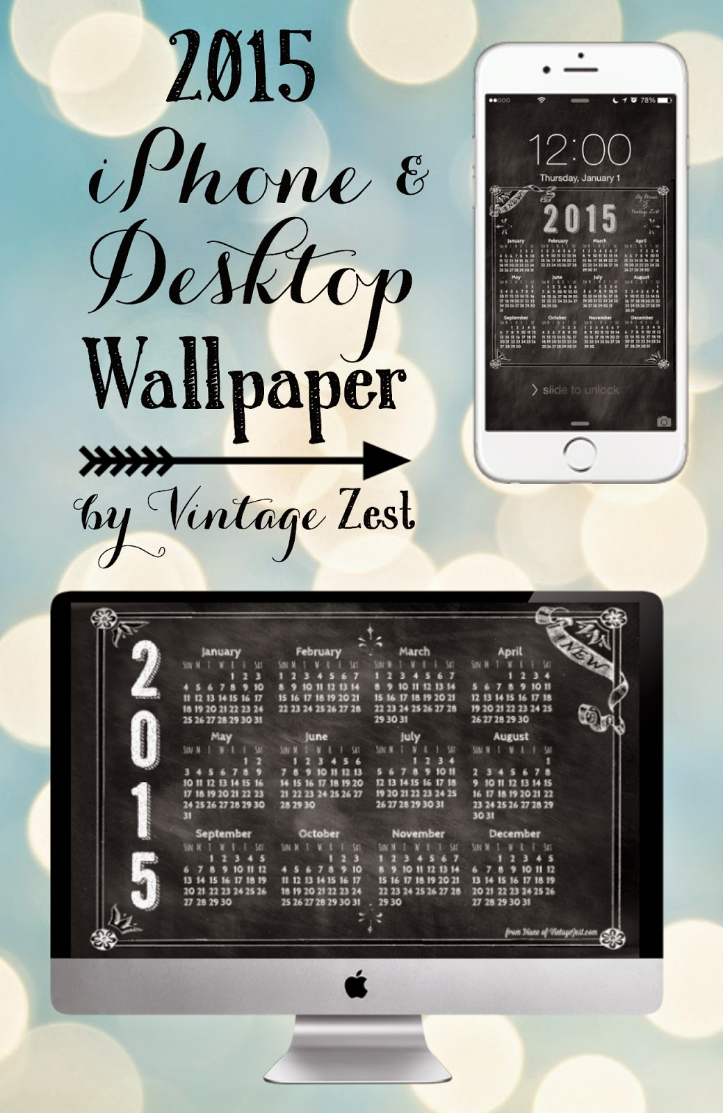 2015 iPhone & Desktop Wallpaper freebies @VintageZest
