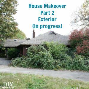 House Makeover Exterior Part 2