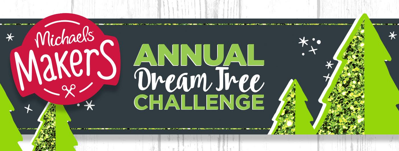 Michaels annual dream tree challenge