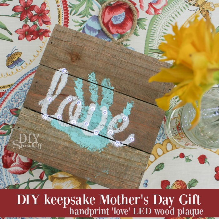 Awe! A cute DIY keepsake handprint Mother's Day gift (LED 'love' wood plaque) tutorial @diyshowoff #michaelsmakers