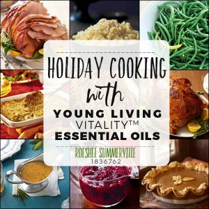 Oh! YUM! Cooking with Young Living Vitality essential oils! Holiday recipes @diyshowoff