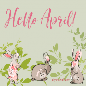 Hello April Welcome Spring